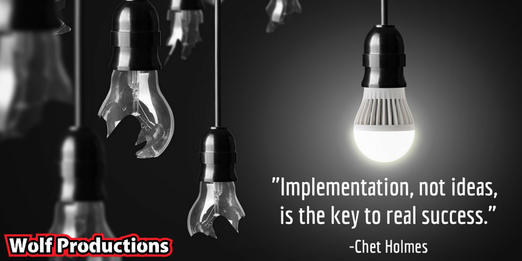 &quot;Implementation, not ideas, is the key to real success&quot; #implementation #success  http://www. wolfproductions.co.uk  &nbsp;  <br>http://pic.twitter.com/YrHlL99Ikm