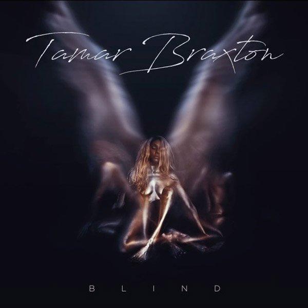 New Music: Tamar Braxton - 'Blind' https://t.co/8vNS6E5RIz