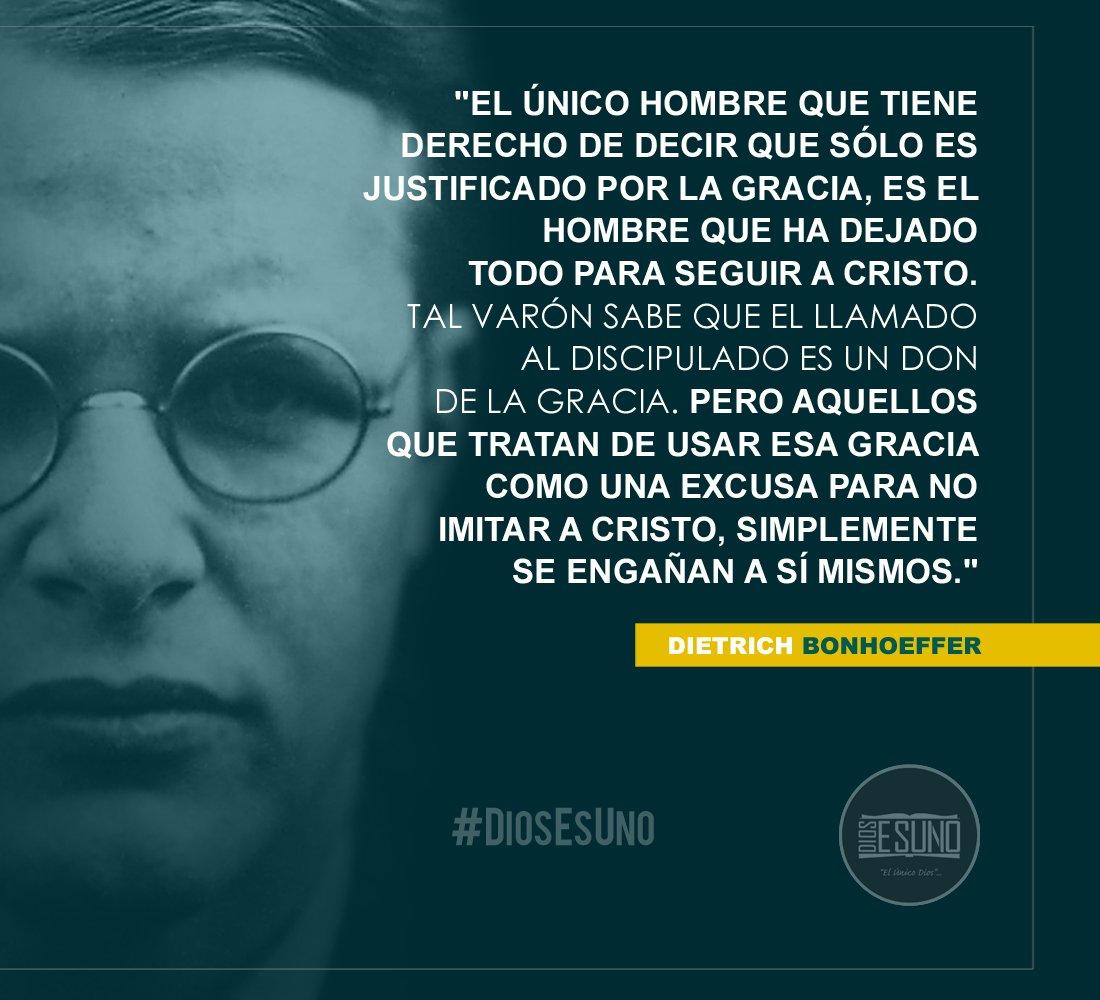 Dios Es Uno On Twitter Dietrich Bonhoeffer Diosesuno2017