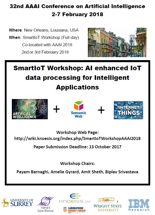 #AAAI2018 submit your work at #SmartIoT #Workshop #AI enhanced #IoT #dataProcessing for #Intelligent #Applications  Deadline 13 October 2017 <br>http://pic.twitter.com/LOwpf01R7F