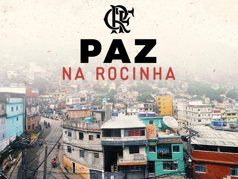 O Flamengo, a Nação Rubro-Negra, o país. Todos pedimos por Paz na Rocinha e no Rio de Janeiro.