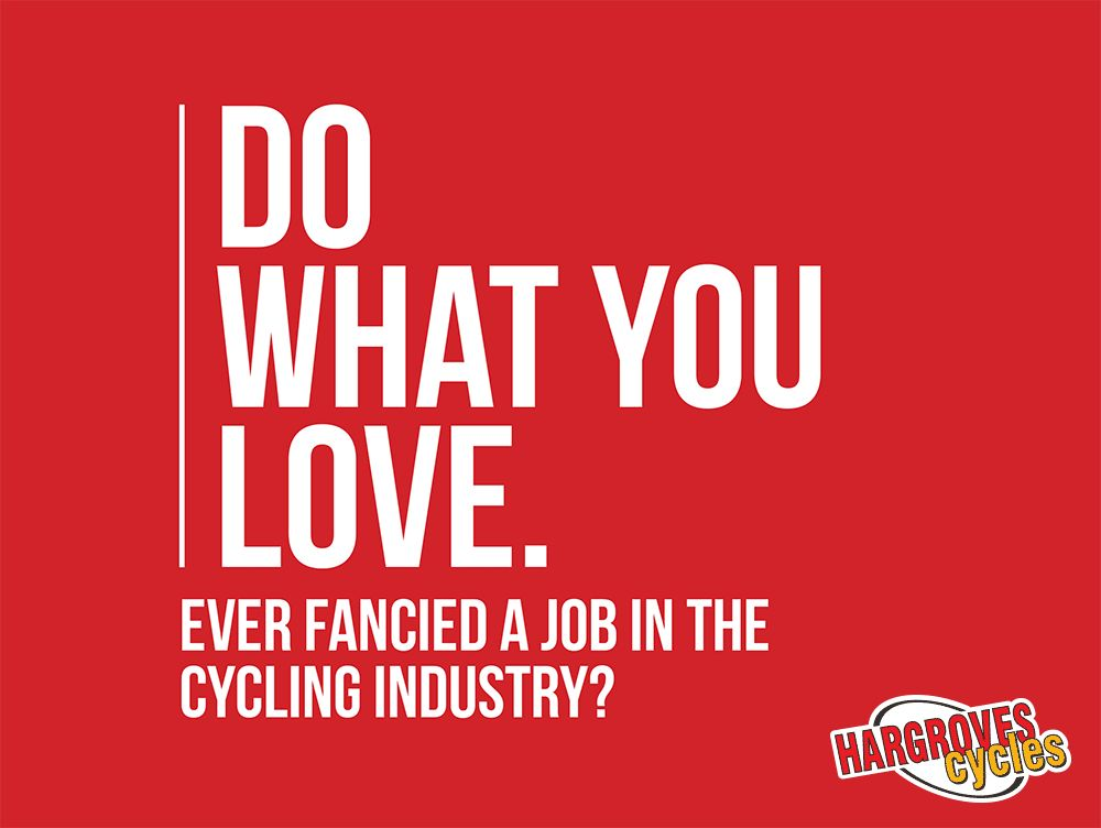 Hargroves Cycles On Twitter Do You Love Bikes Were Recruiting