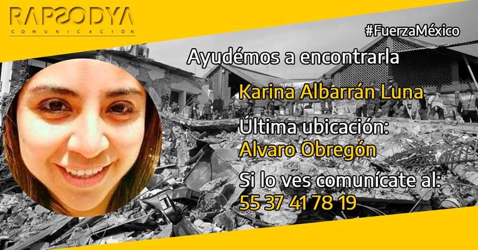 Seguimos en búsqueda de mi prima KARINA ALBARRÁN LUNA se encontraba laborando en el edificio de Álvaro Obregón #286 cuando sucedió el sismo.