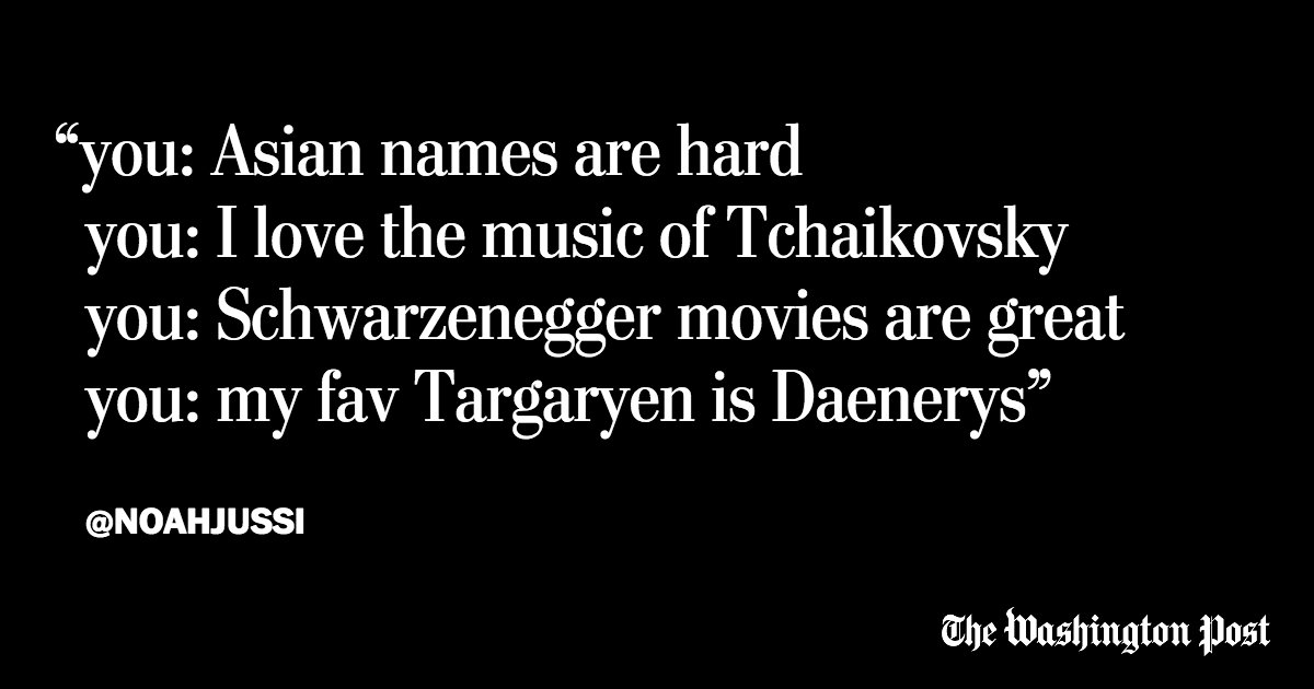 Perspective: The soft bigotry of having to change your name. Because somehow Tchaikovsky is easier. https://t.co/ukQN3QmKEt