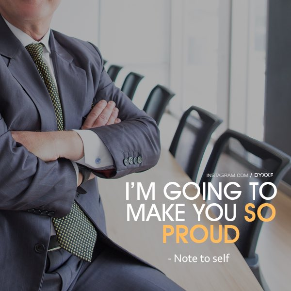 I&#39;m going to make you SO PROUD  - Note to self  #MotivationalQuotes <br>http://pic.twitter.com/jiuCPnCTip