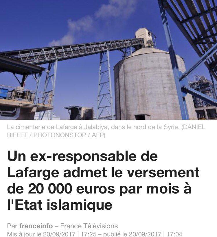 Quand le groupe français @LafargeHolcim finance des terroristes qui tuent, entre autres, des Français. Invraisemblable.