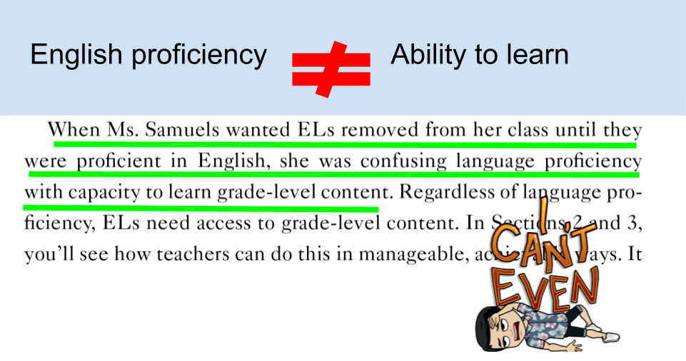 Don&#39;t confuse language proficiency w/ capacity to learn. #Ellchat_BkClub #eal #ela #esl #esol #eld #els_can #literacy #edchat #educhat <br>http://pic.twitter.com/OrnYBhZAtO