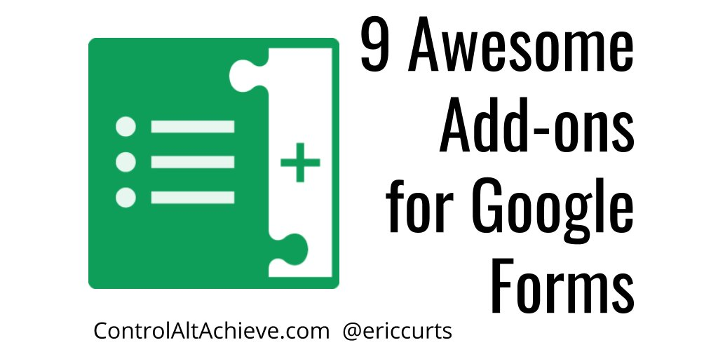 9 Awesome Add-ons for Google Forms  http://www. controlaltachieve.com/2016/03/google -forms-addons.html &nbsp; …  #edtech <br>http://pic.twitter.com/T0UVCMxbb1