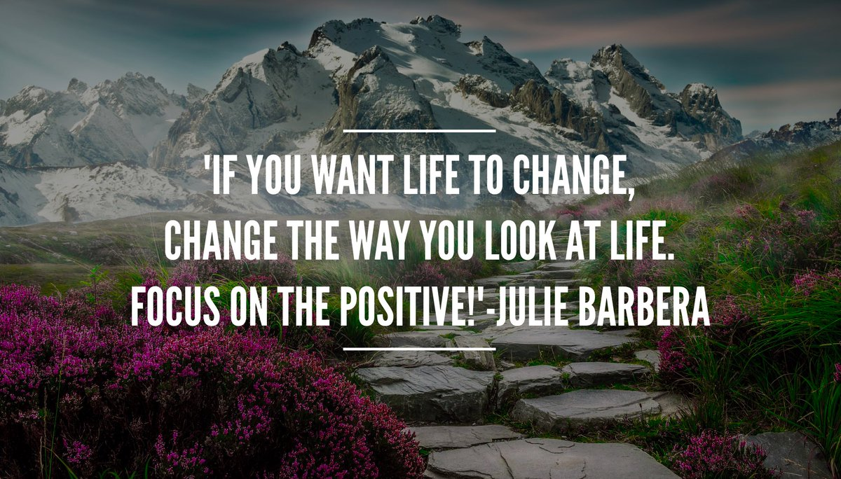 &#39;If you want life to change, #change the way you look at #life #FocusOnThePositive ! #ThinkBIGSundayWithMarsha #inspiration #positivemindset<br>http://pic.twitter.com/apnFwacTDF