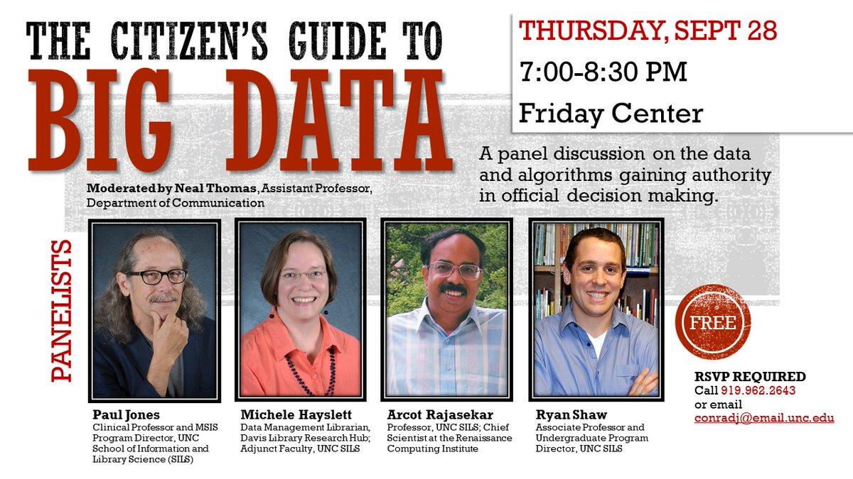 Citizens! Learn about #BigData &amp; #algorithms  Ask @rybesh, Raja, Michele, &amp; @smalljones Thursday 7 @UNCFridayCenter   http:// fridaycenter.unc.edu/noncreditprogr ams/fake-news/ &nbsp; … <br>http://pic.twitter.com/aftmxjUTGv