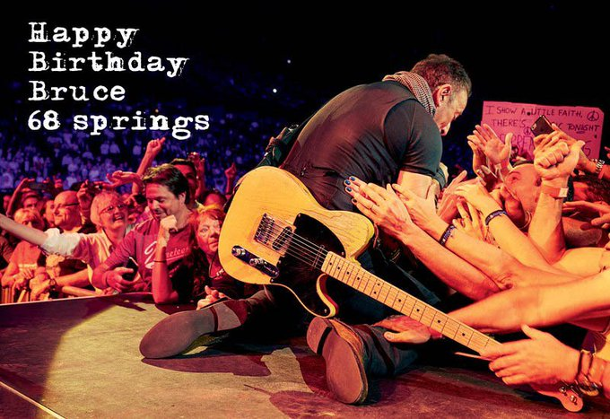 Happy Birthday Bruce . 68 springs!