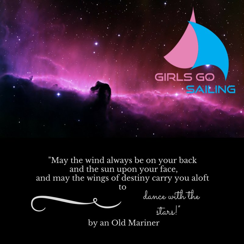 Girls Go Sailing On Twitter May The Wind Always Be On Your Back