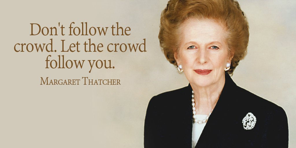 Don&#39;t follow the crowd. Let the crowd follow you. - Margaret Thatcher #mindfulness #inspiration <br>http://pic.twitter.com/qNfPRHOGEo