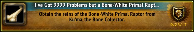 [I&#39;ve Got 9999 Problems but a Bone-White Primal Raptor Ain&#39;t One] Achievement! #Warcraft #Larrikith #WoW <br>http://pic.twitter.com/n9fRjylWnf