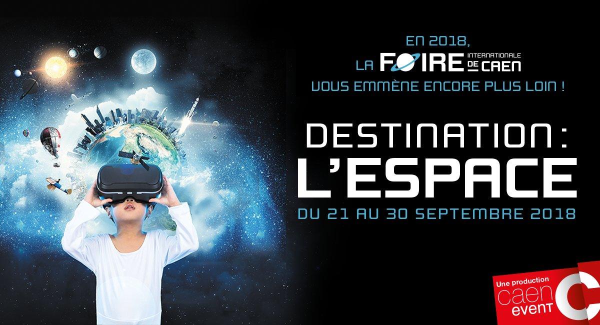 En 2018 la #FoiredeCaen vous emmène encore plus loin... Destination: L'ESPACE ! Du 21 au 30 septembre 2018 https://t.co/saeCevbvUs