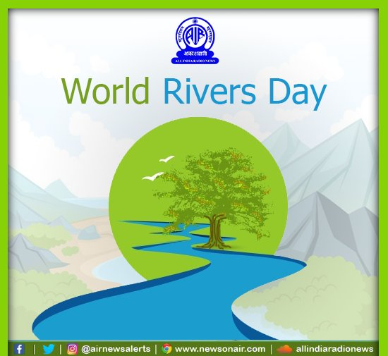 #WorldRiversDay being observed today to celebrate world's waterways, r...