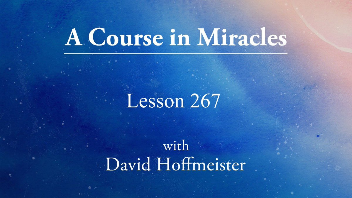 #ACIMLesson 267 &quot;My heart is beating in the peace of God&quot; read by David Hoffmeister #ACIM   http:// bit.ly/2xnwg9c  &nbsp;  <br>http://pic.twitter.com/aOn1YbNGbR