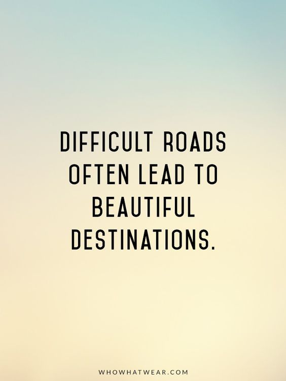 Difficult roads often lead to beautiful destinations. #success #ThinkBIGSundayWithMarsha #entrepreneurs<br>http://pic.twitter.com/I6YhQSPniS