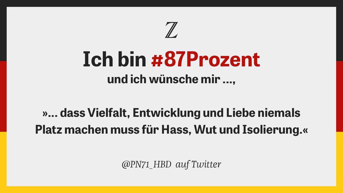 87 Prozent haben nicht die #AfD gewählt. Was wünschen sie sich nach der #btw17? Wir wollen es wissen. Twittern Sie mit #87Prozent!