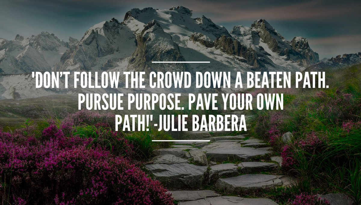 &#39;#MakeAWay for yourself.Don&#39;t follow the crowd down a #beatenpath Pursue #purpose Pave your own path!&#39; #leadership #ThinkBIGSundayWithMarsha<br>http://pic.twitter.com/HcC5H1QHcD