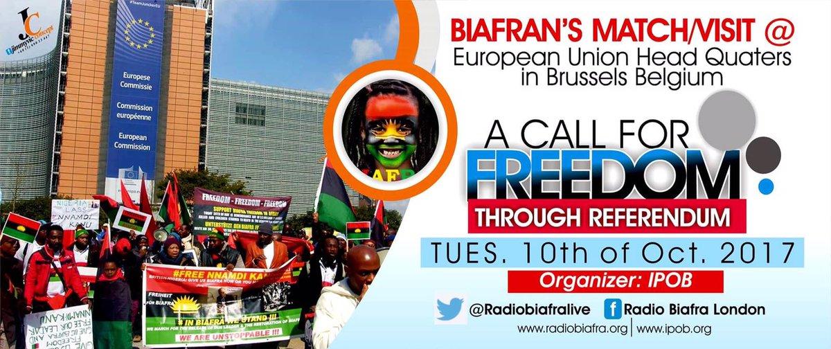 IPOB WORLDWIDE WILL STORMS #EU HEADQUARTER IN #BRUSSELS 10TH OCTOBER 2017 #NNAMDIKANU #OBASANJO #OSINBAJO #ABUJA #AFRICA #AMERICA #UK #AU <br>http://pic.twitter.com/tE43q1uAyZ