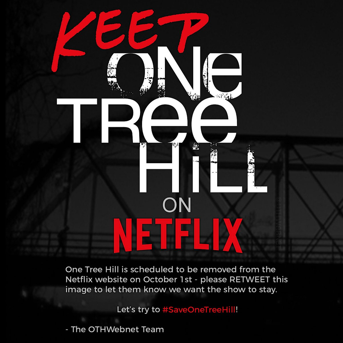 RETWEET to tell @Netflix that you don't want them to remove #OneTreeHill on October 1st! #SaveOneTreeHill #saveOTH https://t.co/HiY0NbNO2p