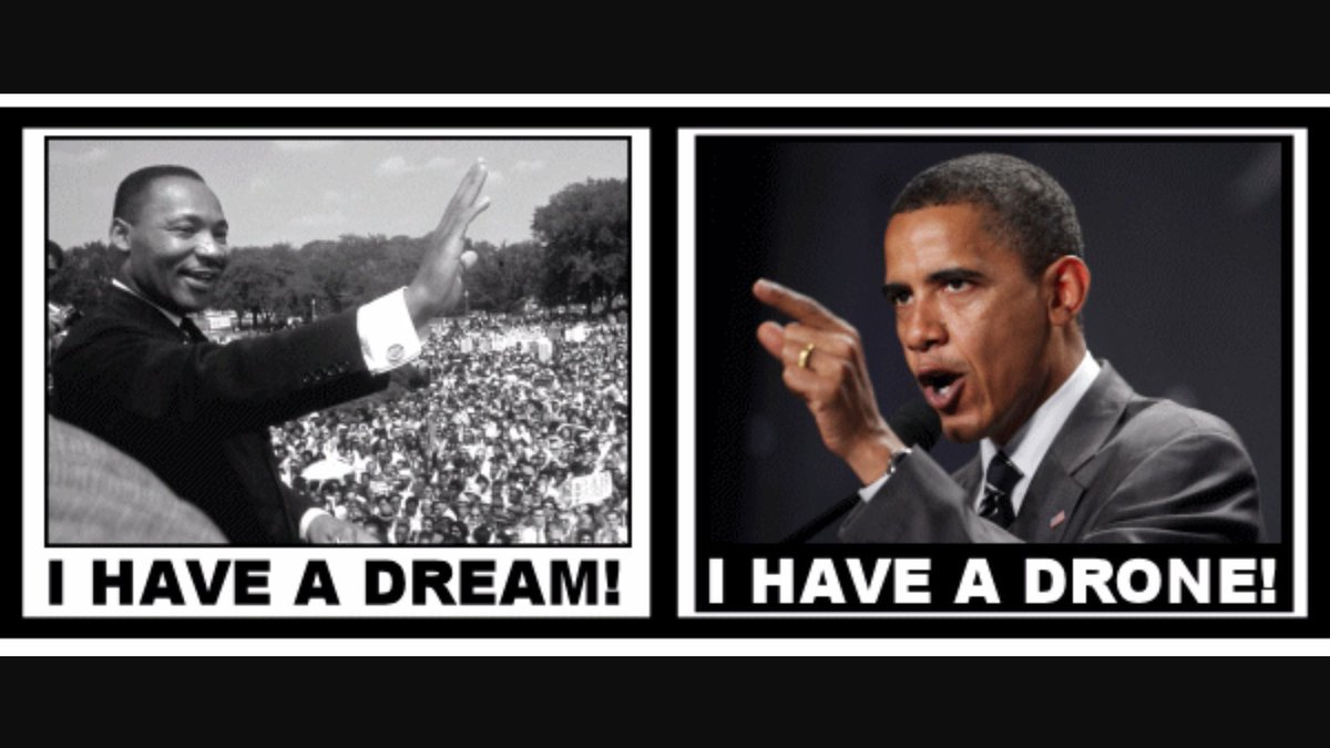 Martin Luther King : &quot;I have a dream&quot; Barack #Obama : &quot;I have a #drone&quot; <br>http://pic.twitter.com/OmXd7KHhdm