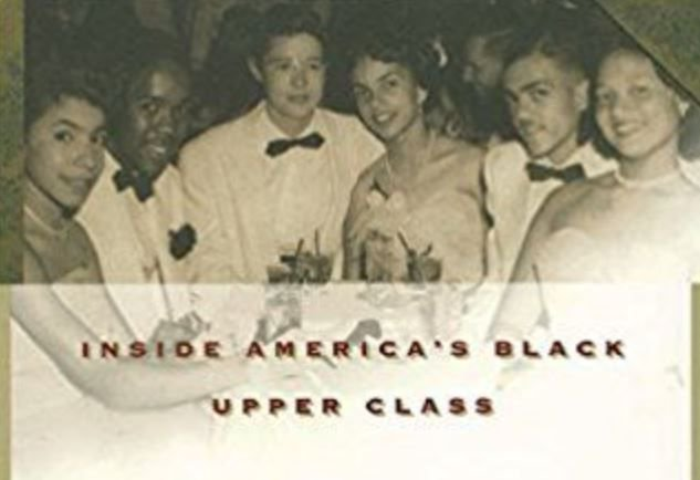 Our Kind of People: Inside Americas Black Upper Class