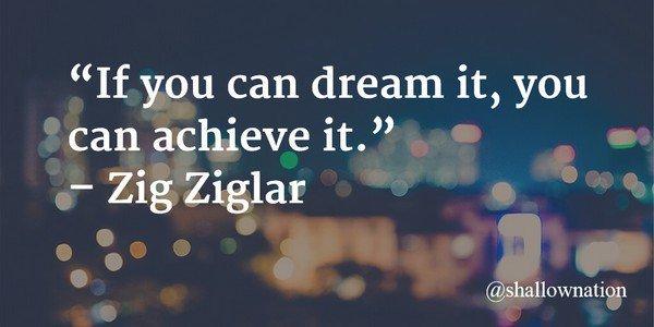 &quot;If you can dream it, you can achieve it.&quot; - Zig Ziglar #leadership  #Tuesdaythoughts #SuccessTRAIN #JoyTrain <br>http://pic.twitter.com/usOjBf8jpv