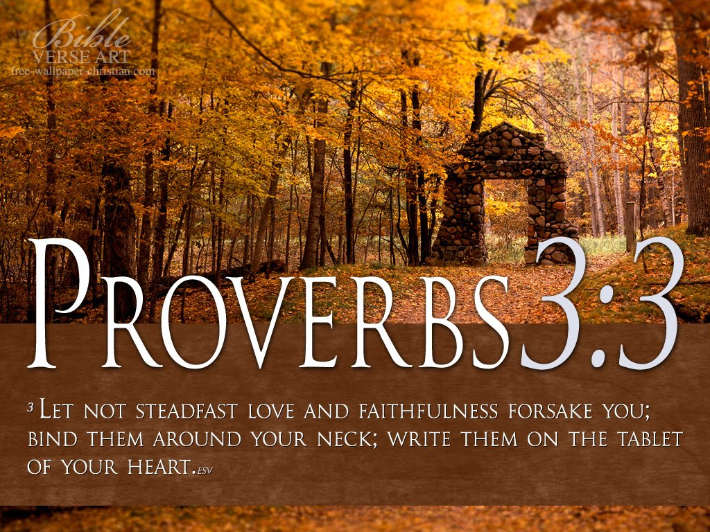 Let not steadfast love and faithfulness forsake you; bind them around your neck; write them on the tablet of your heart | #Bible #Christian<br>http://pic.twitter.com/n9f0qOc4ZT