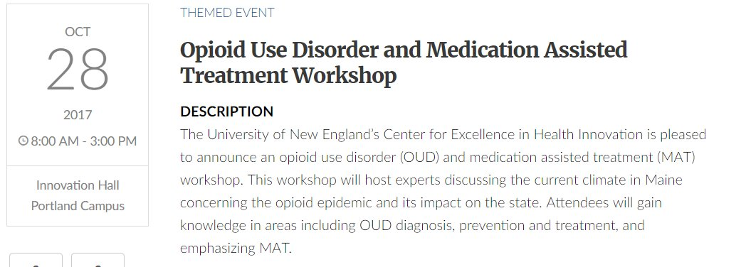 #UNE is hosting the Opioid Use Disorder and Medication Assisted Treatment Workshop on 10/28/17 from 8-3 in Innovation Hall.  #SBIRT #OUD<br>http://pic.twitter.com/JIWjsLcCvN