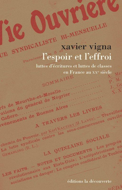 Le dernier ouvrage de Xavier Vigna: L'espoir et l'effroi, luttes d'écriture et luttes de classes en France au XXème siècle #ACDH #Europe1