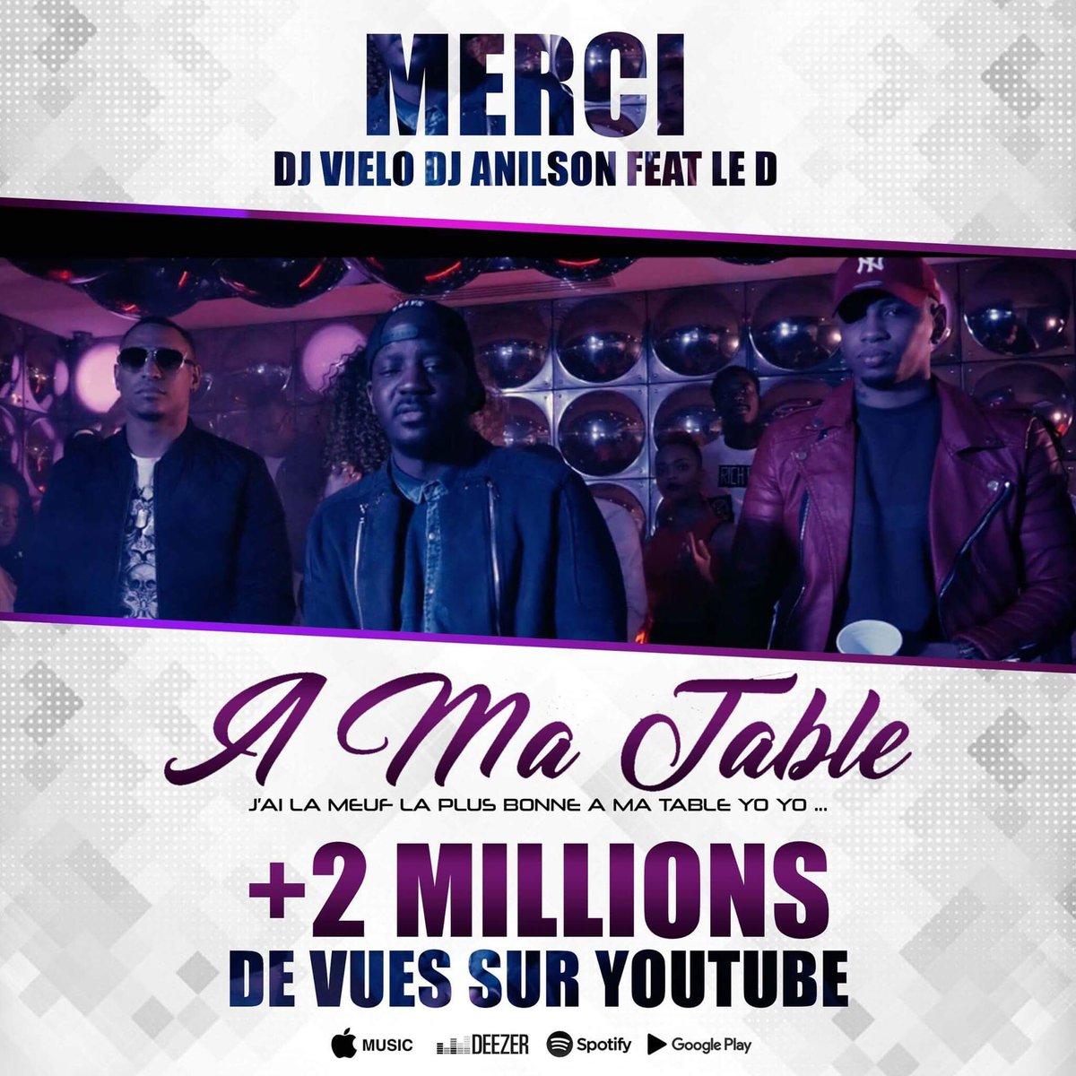 Dj Vielo On Twitter Notre Tube A Ma Table De 2 Millions