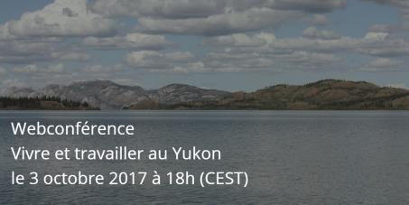 [#Webconference] Live and work in Yukon....
