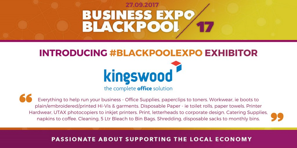 Blackpoolexpo Exhibitor Kingswoodoffice Offer Everything To Help Run Your Business Https Buff Ly 2jvf2pi Supplies Paper Hardwarepic Twitter