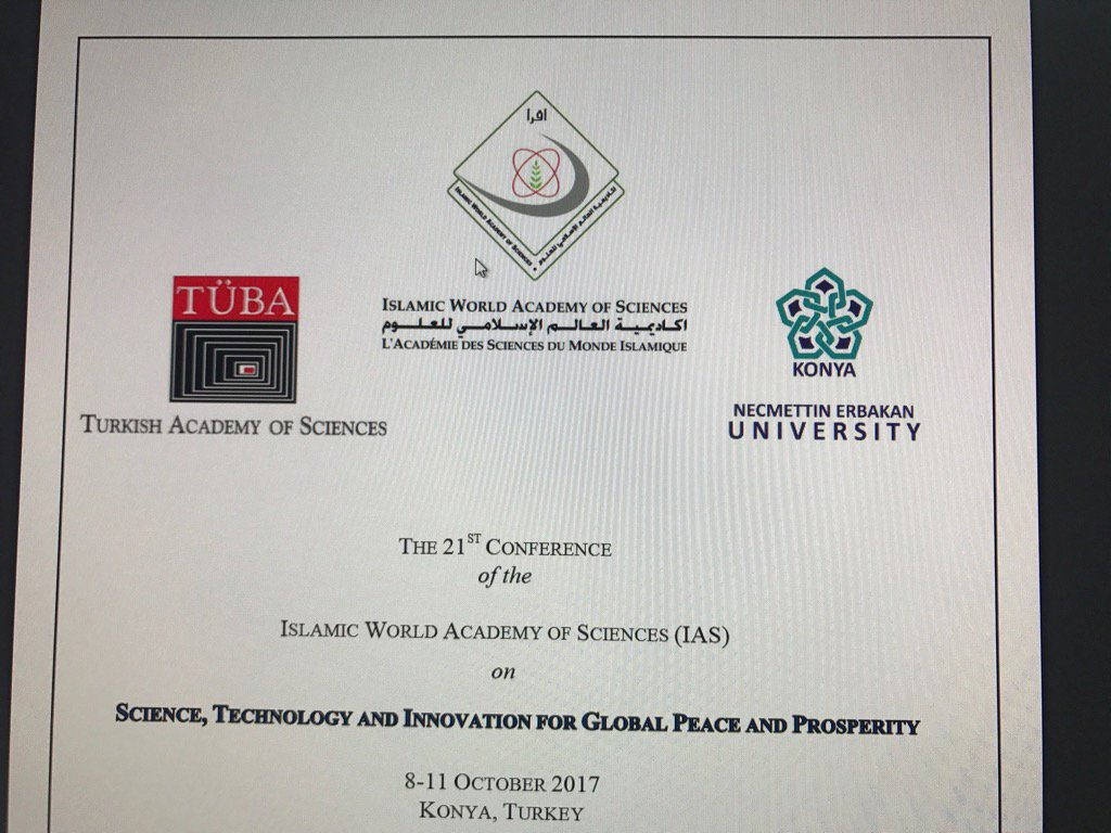 #TÜBA-#IAS-#NEÜ Conference on &quot;SCİENCE,TECHNOLOGY&amp;INNOVATION FOR GLOBAL PEACE&amp;PROSPERITY&quot; 8-11 October 2017,Konya/TR<br>http://pic.twitter.com/XBCiuno9c8