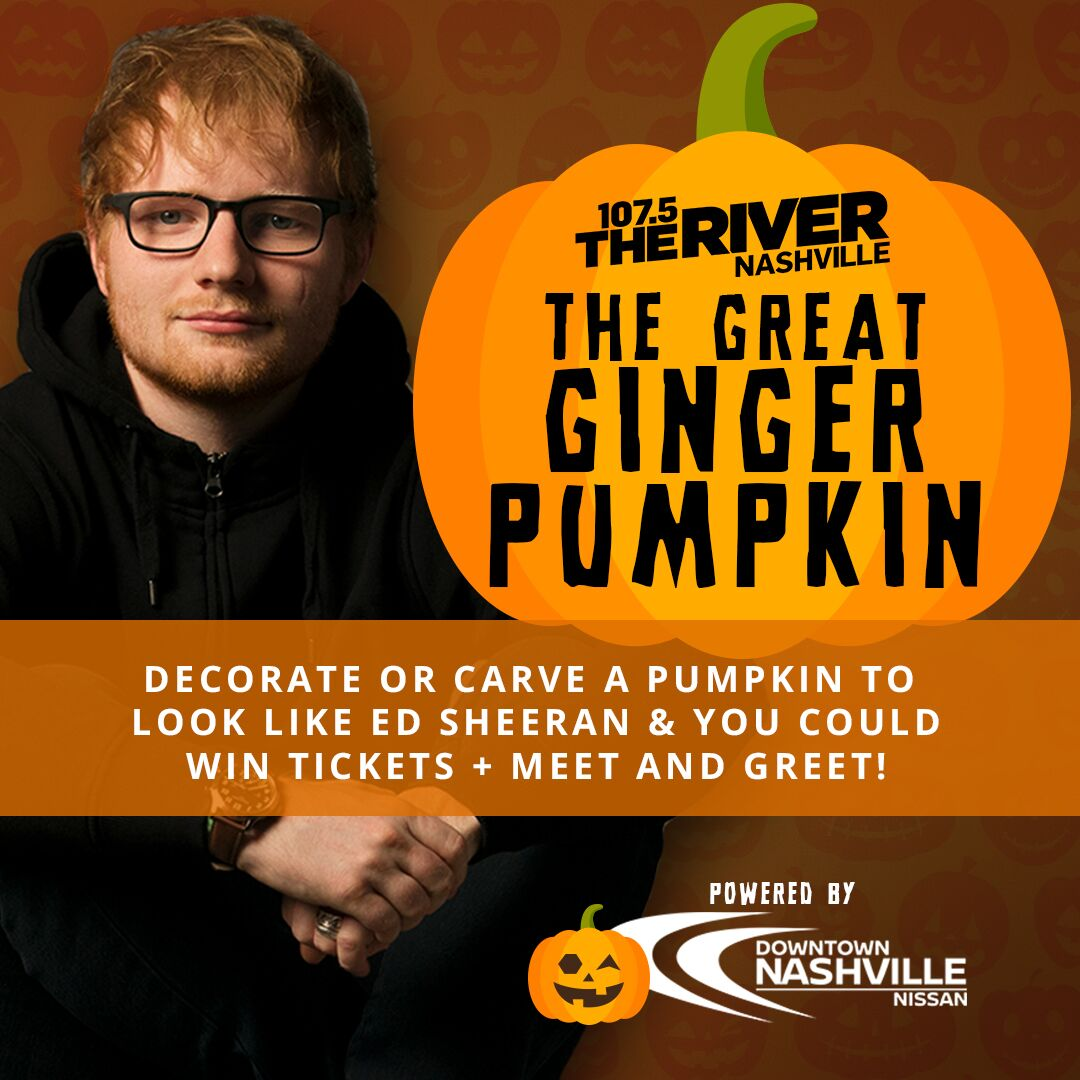 1075 the river on twitter how are those pumpkins looking you you could win tickets meet edsheeran powered by nashvillenissan ed1075 httpstnugkuldyjp httpst7tohiatsp5 m4hsunfo Image collections