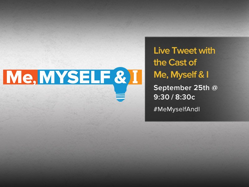 Join the cast as they live tweet the series premiere of #MeMyselfAndI!...