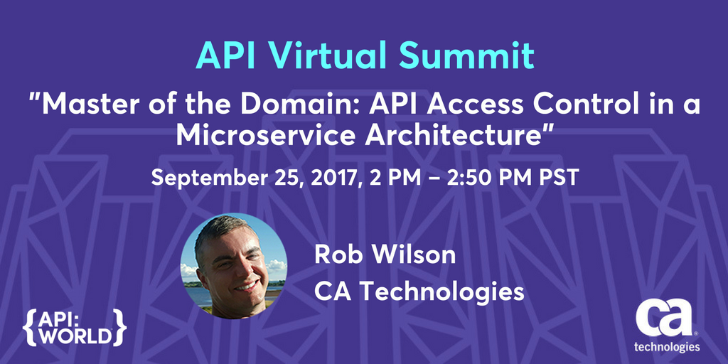 Rob Wilson will be talking about #API access control in 10 mins for the @CAAPI Virtual Summit @APIWorld:  http:// cainc.to/moAPIs  &nbsp;   #APIWorld17<br>http://pic.twitter.com/005QiCNgwT
