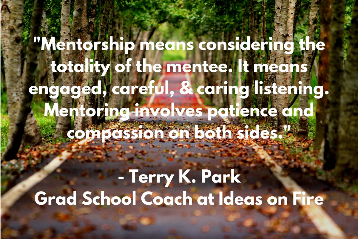 &quot;#AcademicMentorship means considering the totality of the mentee + engaged, careful, caring listening&quot;  http:// ideasonfire.net/blog/rockstar- coaches-terry-park/ &nbsp; …  #GradSchool <br>http://pic.twitter.com/AqdvueBRjZ