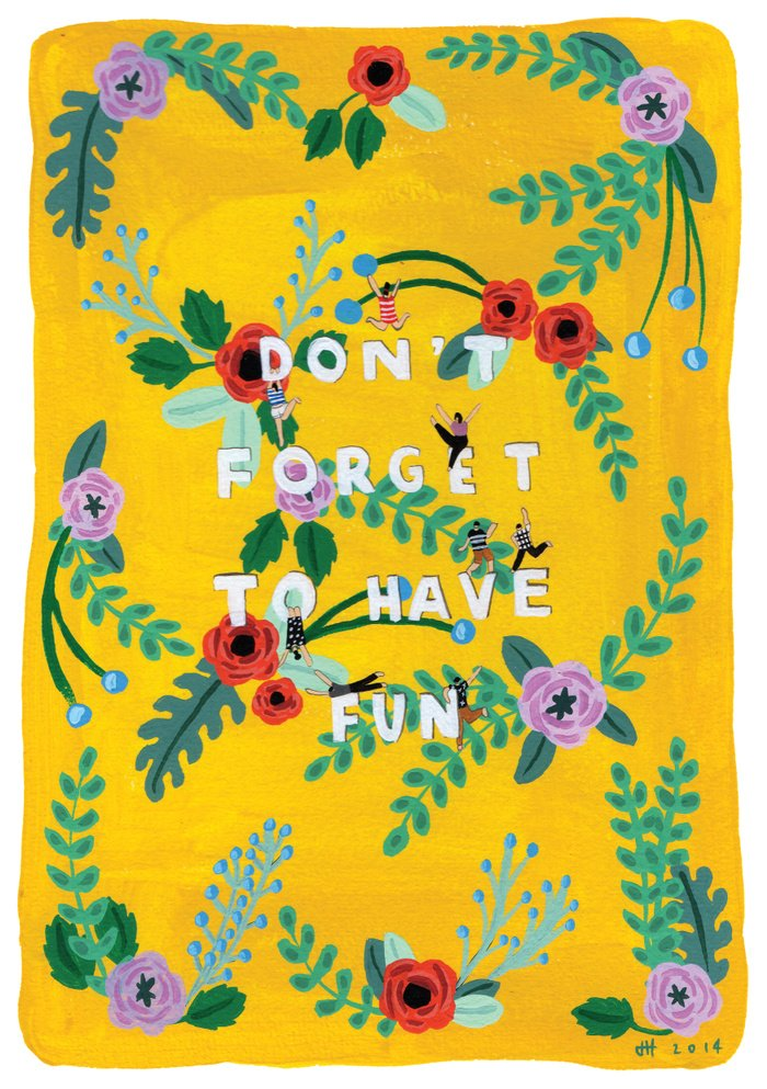 Don&#39;t forget to have fun!!! #life #motivation #art #print #design #wallart #society6 #yellow #dorm #dormlife #floral  http:// bit.ly/2fnFAiL  &nbsp;  <br>http://pic.twitter.com/9dPwgKr3mi