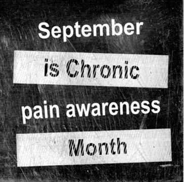 September Is #ChronicPain #Awareness Month  #Fibromyalgia #Lyme #EDS #Lupus  #Chronicillness #PainAwarenessMonth<br>http://pic.twitter.com/tzvtvp98eY
