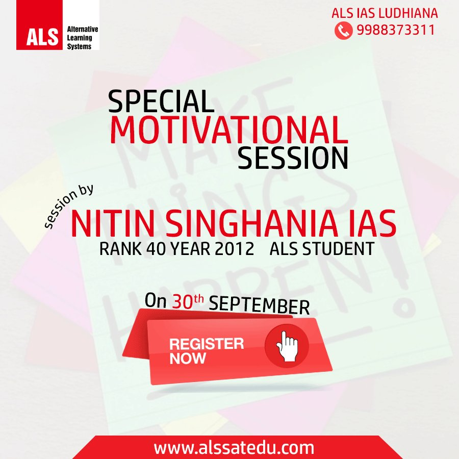 Special MOTIVATIONAL Session  Speaker :- NITIN SINGHANIA IAS  Call 09988373311 to register.  Limited Seats ! #IAS #ALS #YouCanDoIt #Ludhiana<br>http://pic.twitter.com/VGsz5loJq3