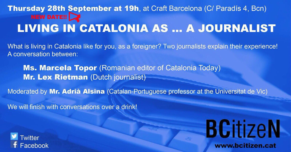 28/09. 19h. Don&#39;t miss next @BcnBCitizeN meeting &quot;Living in #Barcelona as a journalist&quot; with Marcela Topor, Lex Rietman. @Craft_Barcelona<br>http://pic.twitter.com/7OBaN3MO1I