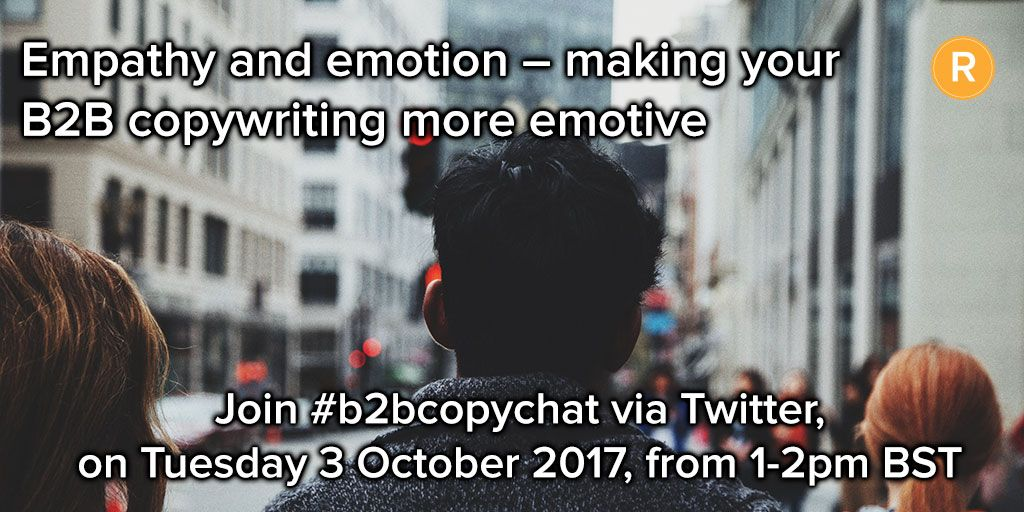 Next Tuesday, join #b2bcopychat as we discuss emotion and empathy in B2B #copywriting and #contentwriting   http:// bit.ly/2eBe6pv  &nbsp;  <br>http://pic.twitter.com/h1Kg5NGHuQ