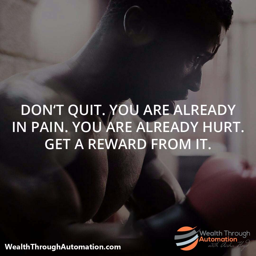 Don&#39;t quit. You are already in pain. You are already hurt. Get a reward from it. #automation #influence #impact   http:// bit.ly/2st7hPd  &nbsp;  <br>http://pic.twitter.com/6CRUmtfnjK