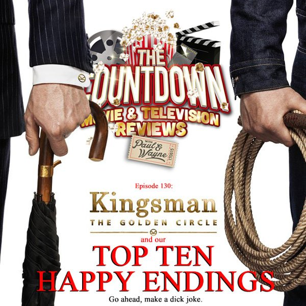 Ep 130 is live @  https:// goo.gl/Z8Gqyw  &nbsp;   as we breakdown the #Kingsman  sequel &amp; reveal our #Top10 Happy (film) Endings #PodernFamily #PodFix<br>http://pic.twitter.com/xHDtrzoWos