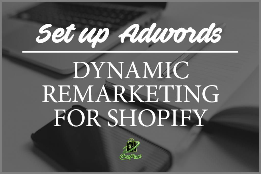 How to Set-Up Adwords Dynamic Remarketing For Shopify  @shopify #adwords #shopify  by @gabrielmachuret   https:// buff.ly/2fO3B2S  &nbsp;  <br>http://pic.twitter.com/YLv33uJYh9