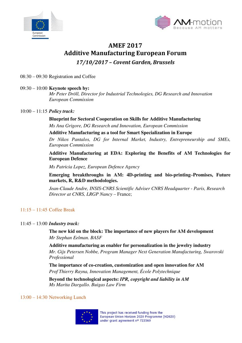 #AMEF2017 Final Agenda! The keys to boost #AdditiveManufacturing in #EU via #research &amp; #innovation.AM-motion #H2020 project @EUScienceInnov<br>http://pic.twitter.com/e5CpJrAvmk