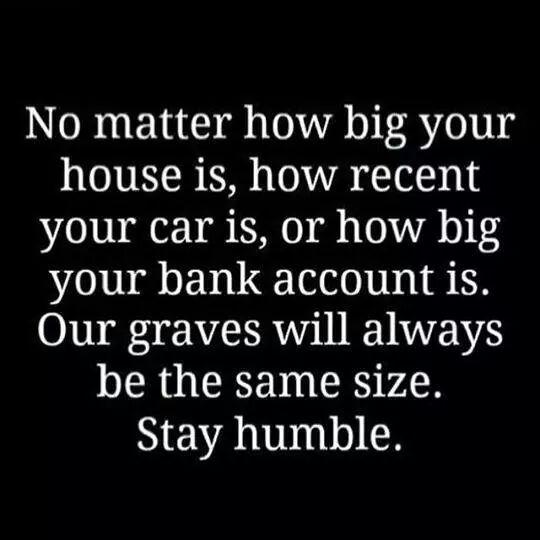 Always stay #Humble Keep your #mind right! NEVER forget where you came from!  #humility #integrity #quote<br>http://pic.twitter.com/o4SvUx2VWj